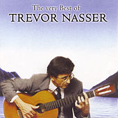 Play & Download The Very Best Of by Trevor Nasser | Napster