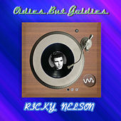 Play & Download Oldies but Goldies by Rick Nelson | Napster