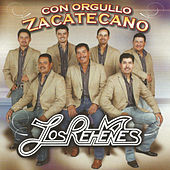 Play & Download Con Orgullo Zacatecano by Los Rehenes | Napster