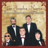 Los Más Románticos del Recuerdo by Los Angeles Negros