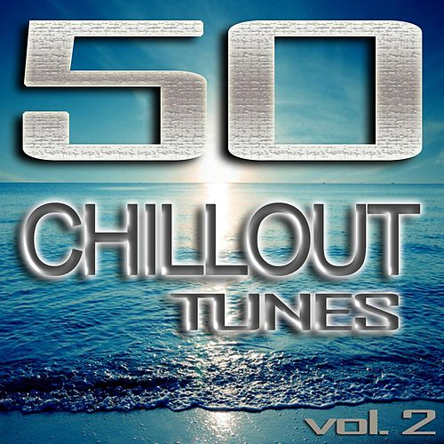 Play & Download 50 Chillout Tunes, Vol. 2 - Best of Ibiza Beach House Trance Summer 2013 Café Lounge & Ambient Classics by Various Artists | Napster