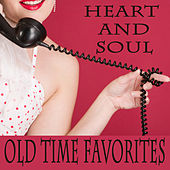 Play & Download Heart and Soul: Old Time Favorites by The O'Neill Brothers Group | Napster