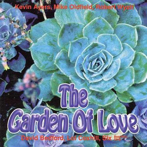 Play & Download The Garden of Love by Kevin Ayers | Napster