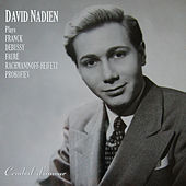 David Nadien Plays Franck, Debussy, Fauré, Rachmaninoff-Heifetz, and Prokofiev by Various Artists