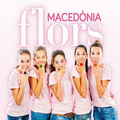 Play & Download Flors by Macedònia | Napster