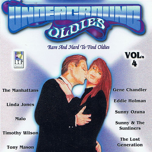 Underground Oldies Vol. 4 - Rare and Hard to Find Oldies by Various Artists