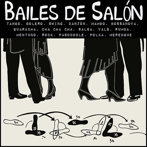 Play & Download Bailes de Salón (Salsa, Merengue, Bolero, Pasodoble, Tango, Vals...) by Various Artists | Napster