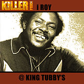 Play & Download @ King Tubby's by I-Roy | Napster