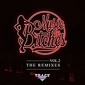 Play & Download Music For Bitches Vol.2 - The Remixes by Various Artists | Napster