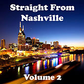 Play & Download Straight from Nashville Volume 2 by Various Artists | Napster