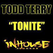 Tonite by Todd Terry
