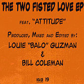 Play & Download The Two Fisted Love EP by Bill Coleman | Napster