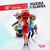 Muzika Je Glavna (Radijski Festival 2013) by Various Artists