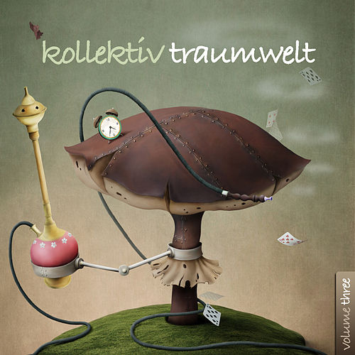 Play & Download Kollektiv Traumwelt, Vol. 3 by Various Artists | Napster
