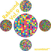 Play & Download Rebound, Vol. 9 by Various Artists | Napster