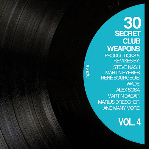 30 Secret Club Weapons, Vol. 4 by Various Artists