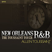 New Orleans R&B - The Toussaint Touch von Various Artists