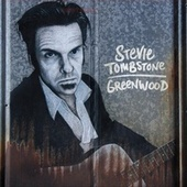 Greenwood by Stevie Tombstone