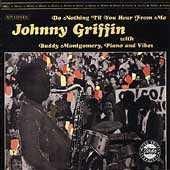 Play & Download Do Nothing 'Til You Hear From Me by Johnny Griffin | Napster