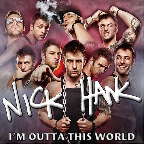 Play & Download I'm Outta This World by Nick Hawk | Napster