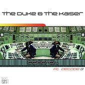 Play & Download Control by The Duke and The Kaiser | Napster