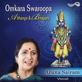 Omkara Swaroopa by Aruna Sairam