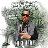 Play & Download High Like by French Montana | Napster