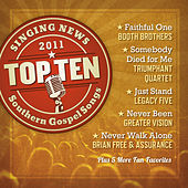 Play & Download Singing News Top Ten Southern Gospel Songs of 2011 by Various Artists | Napster
