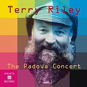 The Padova Concert by Terry Riley