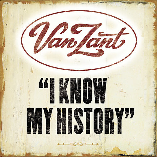 Play & Download I Know My History by Van Zant | Napster