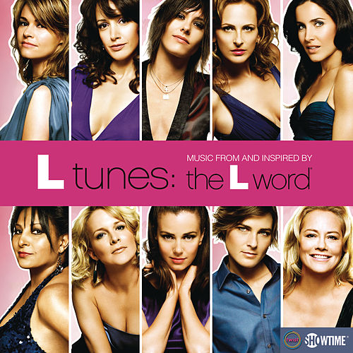 L Tunes: Music From And Inspired By 'The L Word' by Various Artists