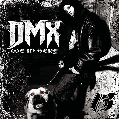 Play & Download We In Here (Audio/Video - Clean) by DMX | Napster