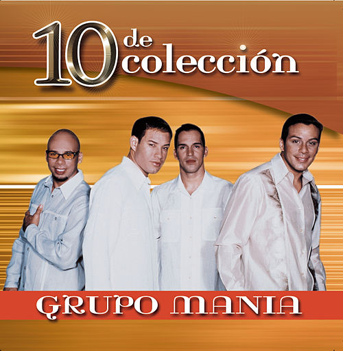 10 De Coleccion by Grupo Mania