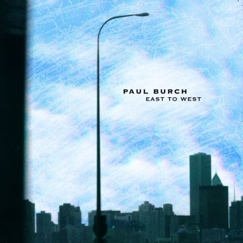 Play & Download East To West by Paul Burch | Napster