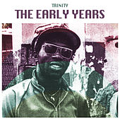 The Early Years by Trinity