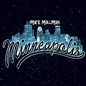 Play & Download Minneapolis by Mark Mallman | Napster