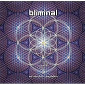 Play & Download Bliminal by Various Artists | Napster