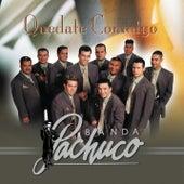 Quedate Conmigo by Banda Pachuco