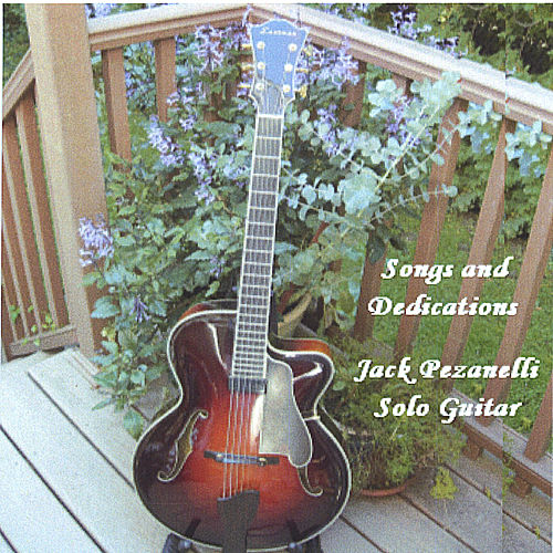 Play & Download Songs And Dedications by Jack Pezanelli | Napster