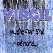 Play & Download Music For The Others by Virgil | Napster