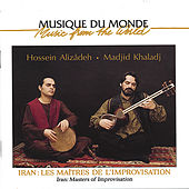 Iran, Masters Of Improvisation by Hossein Alizadeh
