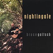 Play & Download Nightingale by Bruce Gaitsch | Napster
