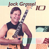 Play & Download 10 by Jack Grassel | Napster