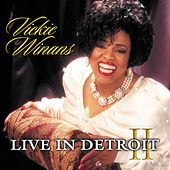 Live In Detroit II by Vickie Winans