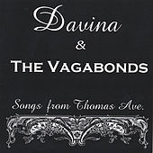 Songs From Thomas Ave. by Davina and The Vagabonds
