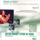 Play & Download Best of Shahenshah-e-Qawwal, Pt. 11, Vol. 133 by Nusrat Fateh Ali Khan | Napster