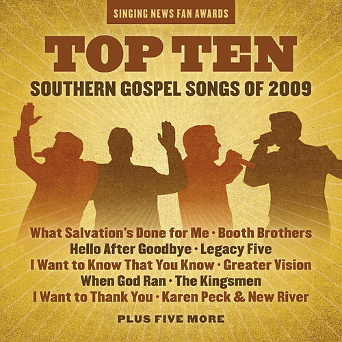 Play & Download Singing News Fan Awards Top Ten Southern Gospel Songs of 2009 by Various Artists | Napster