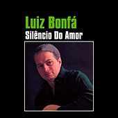 Play & Download Silêncio do Amor by Luiz Bonfá | Napster