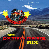 Play & Download Der Country & Trucker Mix by Various Artists | Napster