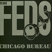 Play & Download Chicago Bureau by the Feds | Napster